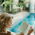 Poolside: Books To Read While Lounging at the Pool