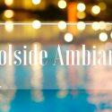 How to Create Poolside Ambiance